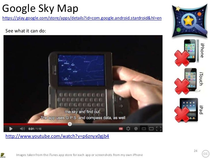 Google Sky Maphttps://play.google.com/store/apps/details?id=com.google.android.stardroid&hl=en See what it can do:        ...