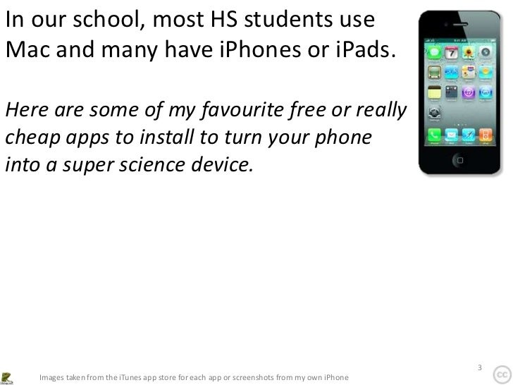 In our school, most HS students useMac and many have iPhones or iPads.Here are some of my favourite free or reallycheap ap...