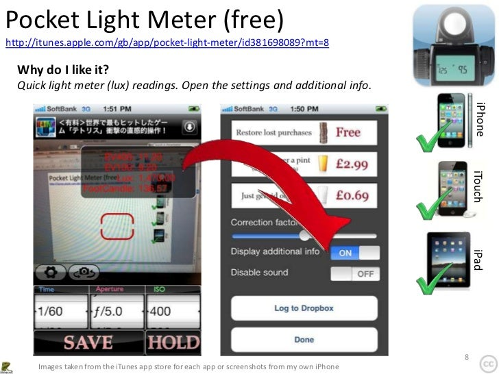 Pocket Light Meter (free)http://itunes.apple.com/gb/app/pocket-light-meter/id381698089?mt=8  Why do I like it?  Quick ligh...