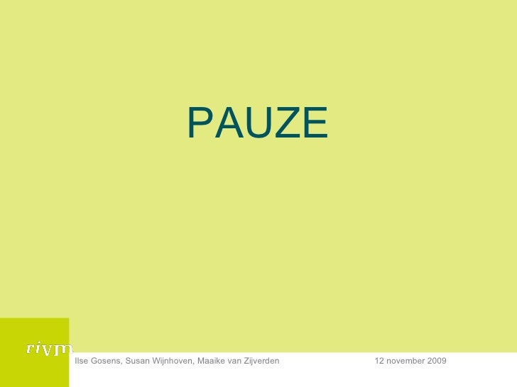 <ul><li>PAUZE </li></ul>