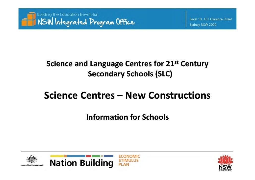 ScienceandLanguageCentresfor21st Century            SecondarySchools(SLC)  ScienceCentres– ScienceCentres– New...