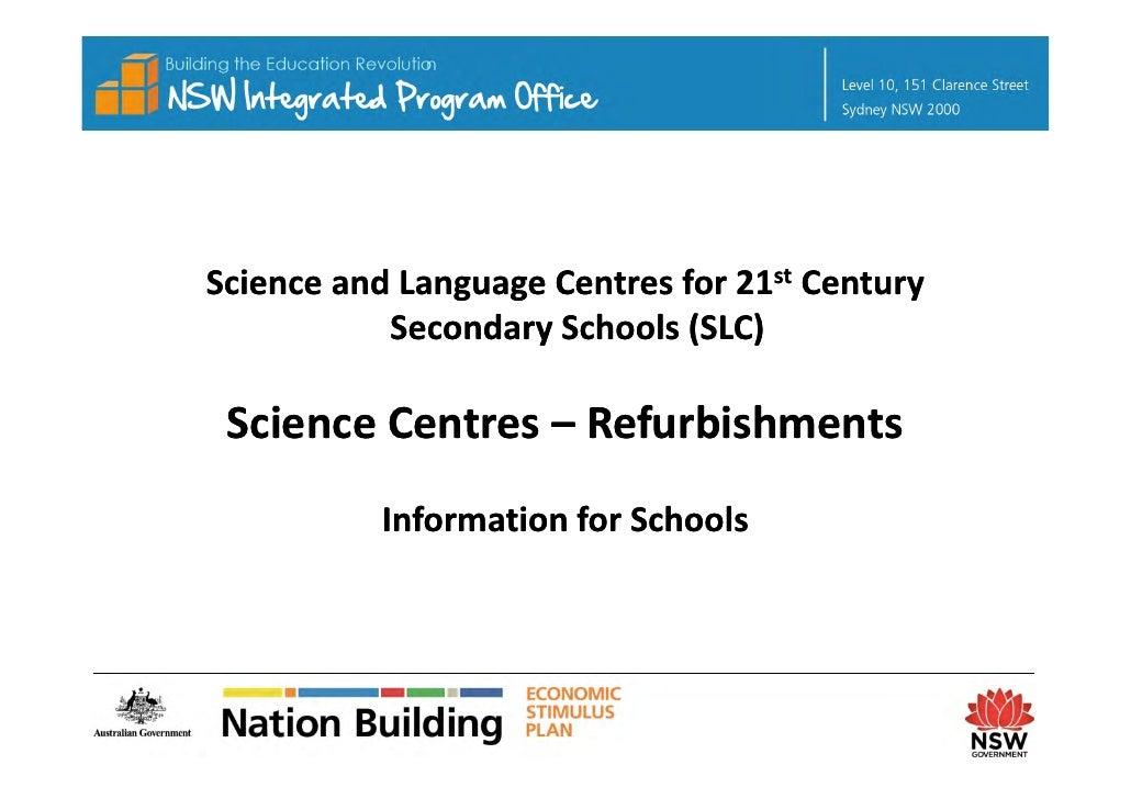ScienceandLanguageCentresfor21st Century            SecondarySchools(SLC)   ScienceCentres–  ScienceCentres– R...