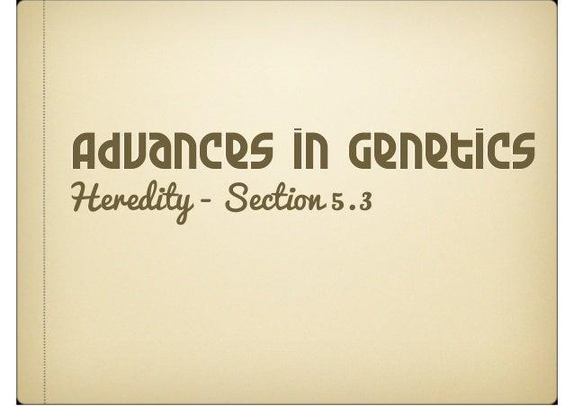 Advances in GeneticsHeredity - Section 5.3