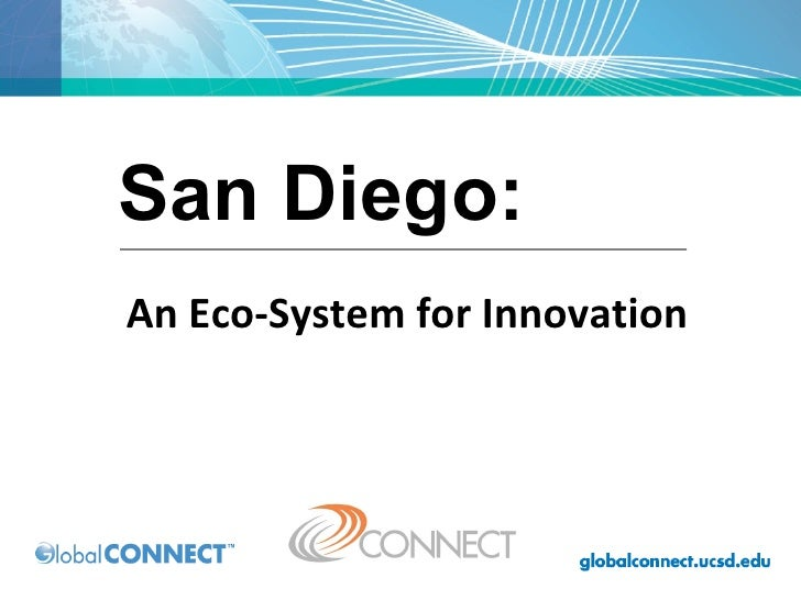 An Eco-System for Innovation San Diego: