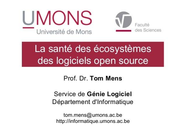 Prof. Dr. Tom Mens Service de Génie Logiciel Département d'Informatique tom.mens@umons.ac.be http://informatique.umons.ac....