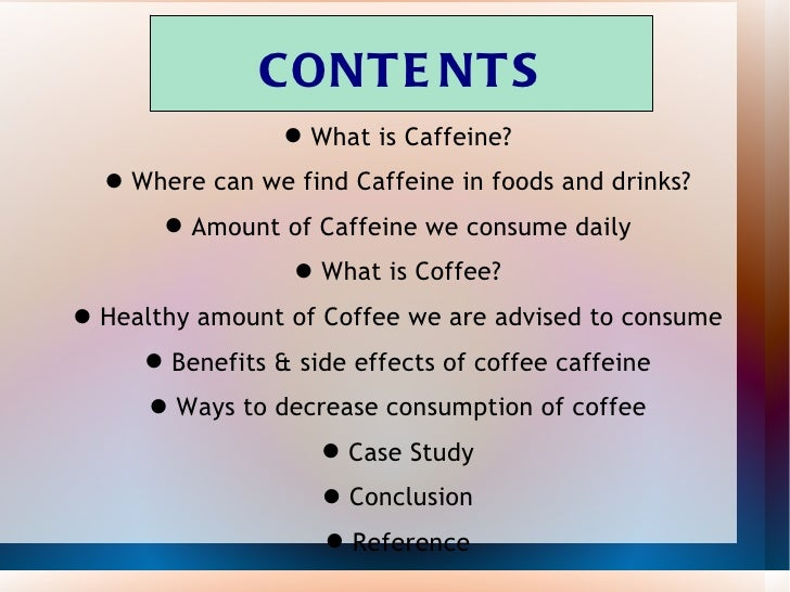 the effects of caffeine on the body informative speech
