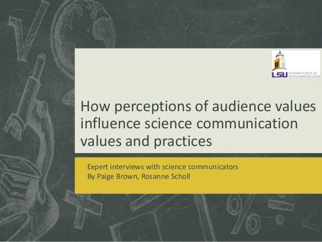 Science Communicators and Audience Values #aejmc14