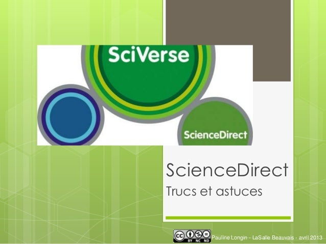 ScienceDirectTrucs et astucesPauline Longin - LaSalle Beauvais - avril 2013