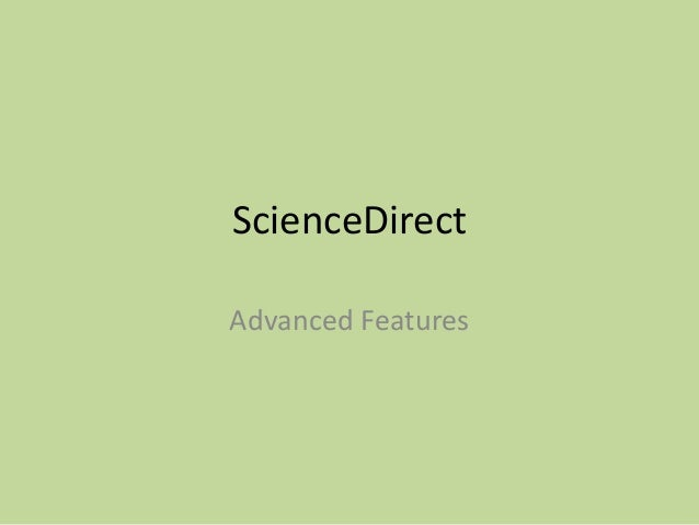 ScienceDirect Advanced Features