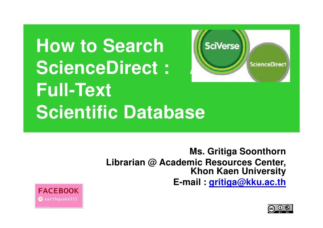 How to SearchScienceDirect : A LeadingFull-TextScientific Database                        Ms. Gritiga Soonthorn       Libr...