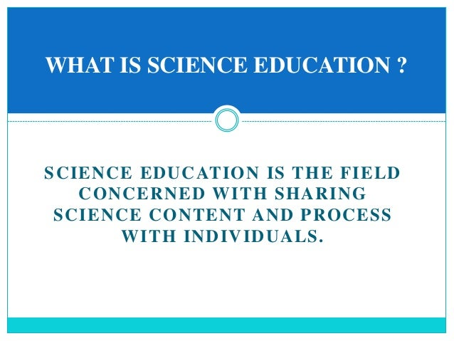 Science education importance Slide 2