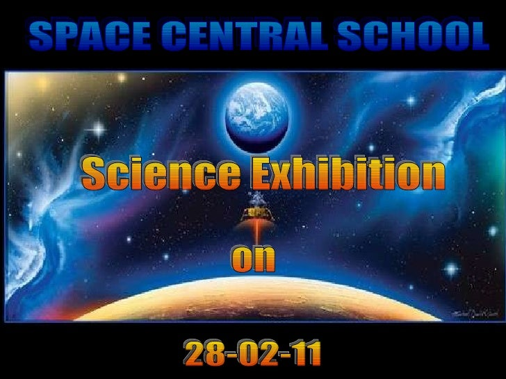 Science Exhibition  28-02-11 SPACE CENTRAL SCHOOL on