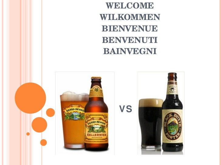 WELCOME WILKOMMEN BIENVENUE BENVENUTI BAINVEGNI VS