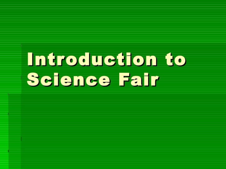 Introduction to Science Fair
