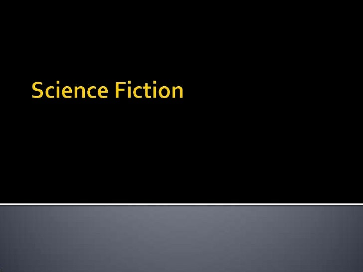 Science Fiction<br />