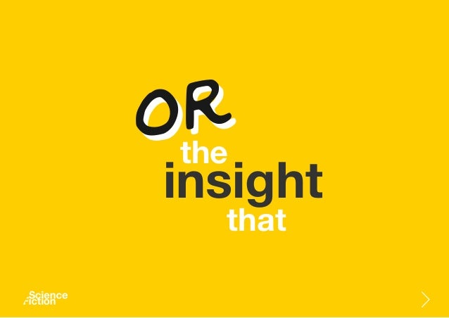 insight the that