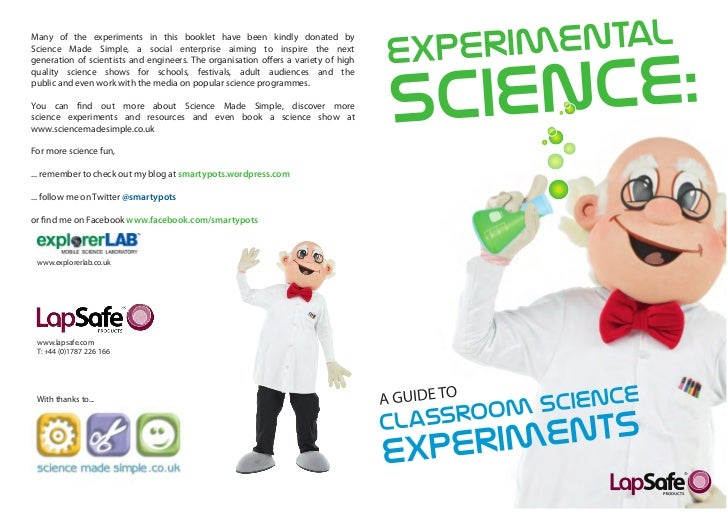 Many of the experiments in this booklet have been kindly donated byScience Made Simple, a social enterprise aiming to insp...
