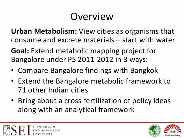 Urban metabolism in Bangalore and Bangkok:findings and future directions Slide 2