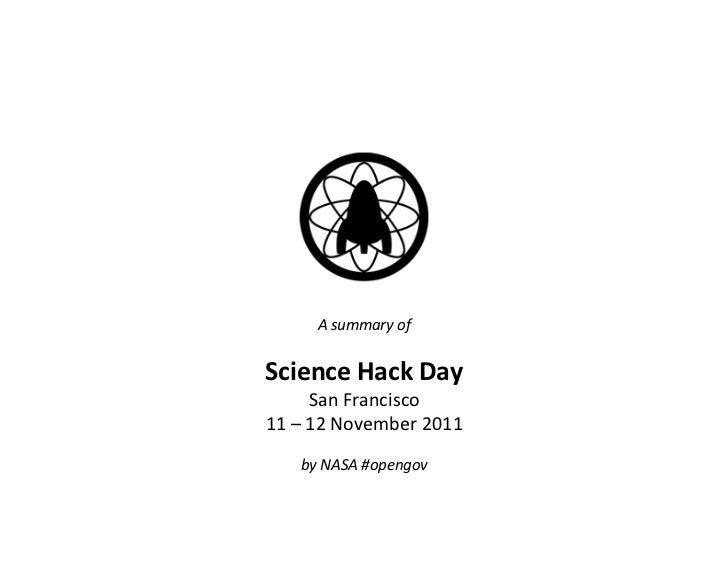 A summary of                    Science Hack Day            San Francisco 11 – 12 November 201...