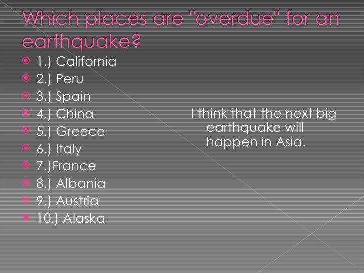 <ul><li>1.) California  </li></ul><ul><li>2.) Peru </li></ul><ul><li>3.) Spain </li></ul><ul><li>4.) China </li></ul><ul><...