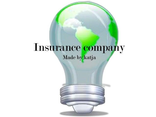 Insurance company Made by katja