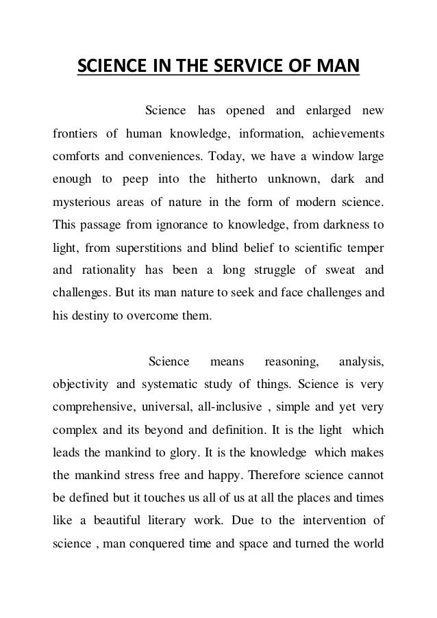 Simple Narrative Essay Example Science In The Service Of Man Science Has Opened And Enlarged New Frontiers  Of Human Knowledge  Ideas For Compare Contrast Essay also Essay On Earthquake Science In The Service Of Man Essay Literary Term