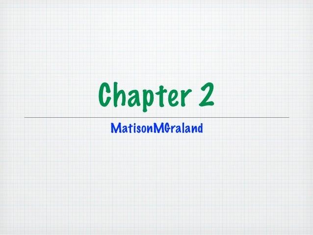 Chapter 2MatisonMGraland
