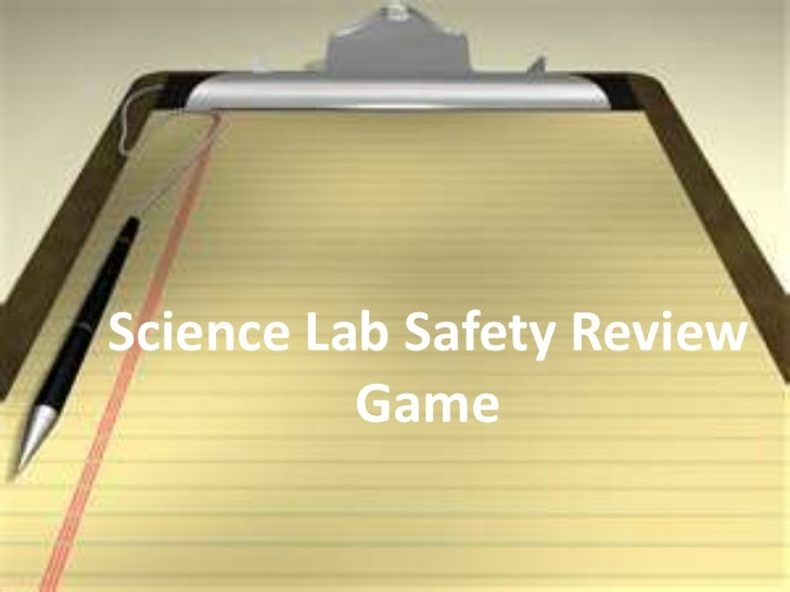 Science Lab Safety Review          Game