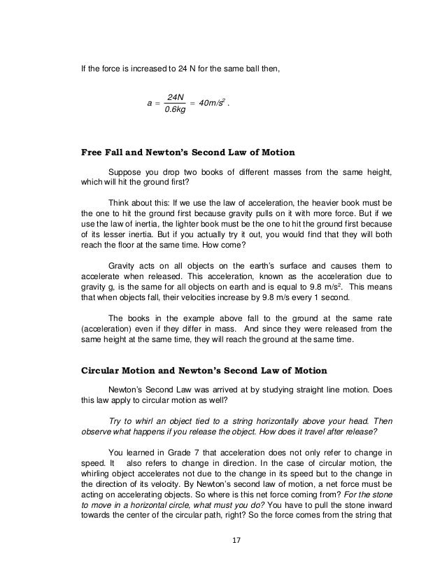 17 If the force is increased to 24 N for the same ball then, 2 40m/s 0.6kg 24N a  . Free Fall and Newton's Second Law of...