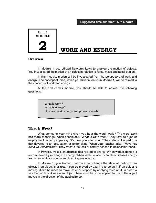 21 WORK AND ENERGY Overview In Module 1, you utilized Newton's Laws to analyze the motion of objects. You investigated the...