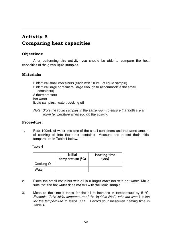 50 Activity 5 Comparing heat capacities Objectives: After performing this activity, you should be able to compare the heat...