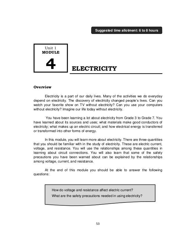 53 ELECTRICITY Overview Electricity is a part of our daily lives. Many of the activities we do everyday depend on electric...