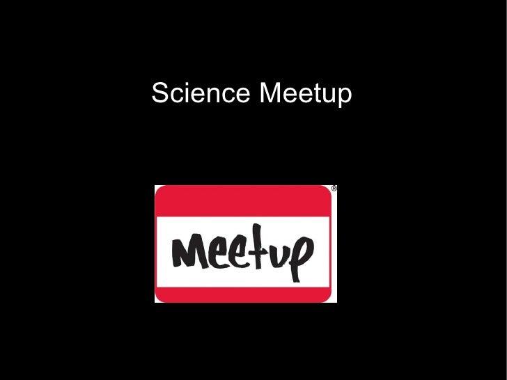 Science Meetup