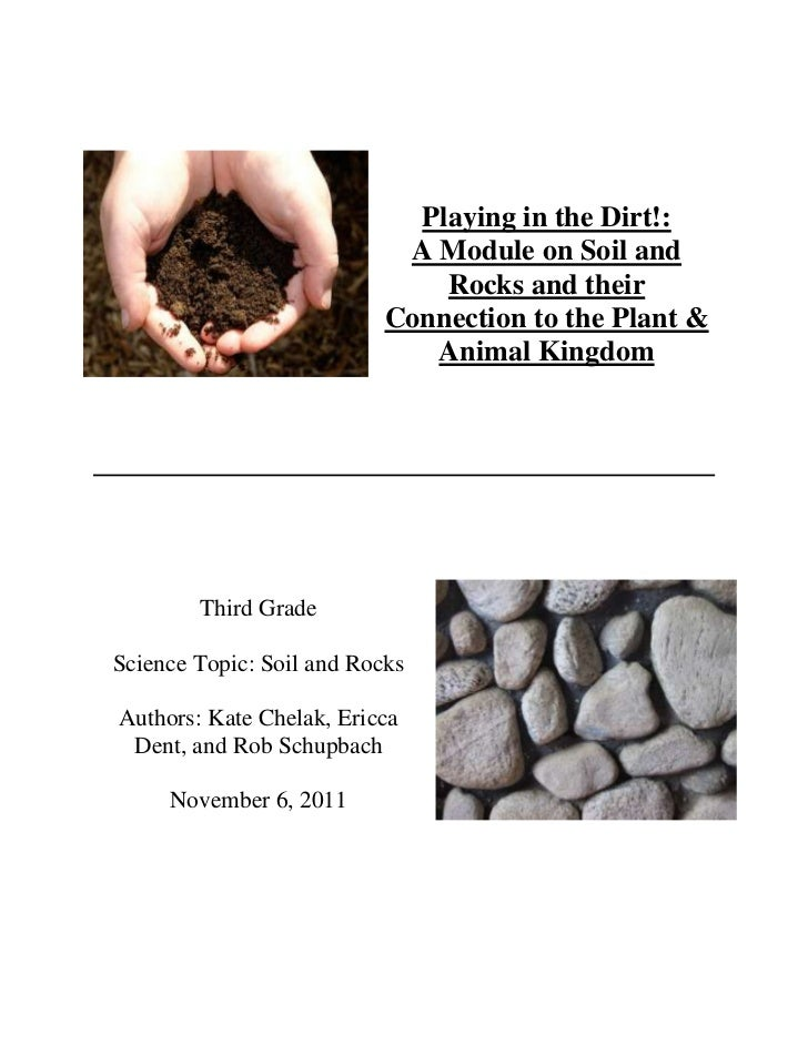 Playing in the Dirt!:                            A Module on Soil and                               Rocks and their       ...