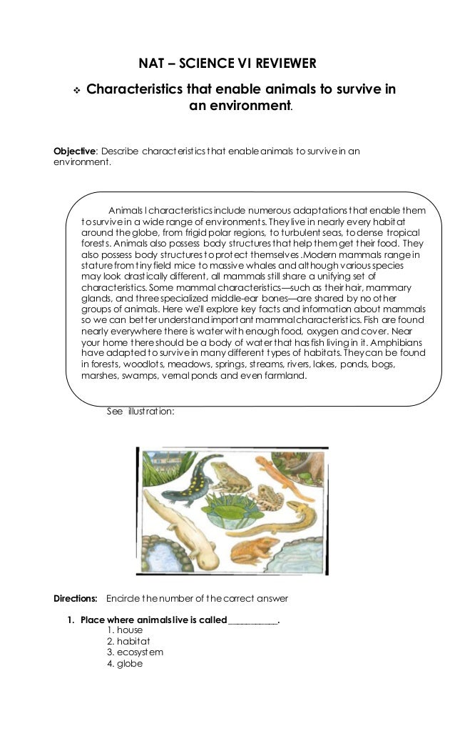 NAT – SCIENCE VI REVIEWER  Characteristics that enable animals to survive in an environment. Objective: Describe characte...