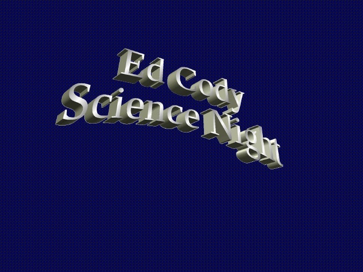 Ed Cody Science Night