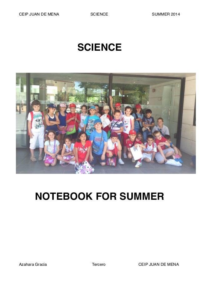 CEIP JUAN DE MENA SCIENCE SUMMER 2014 ! ! ! ! ! SCIENCE! ! ! NOTEBOOK FOR SUMMER ! ! ! ! CEIP JUAN DE MENATerceroAzahara G...