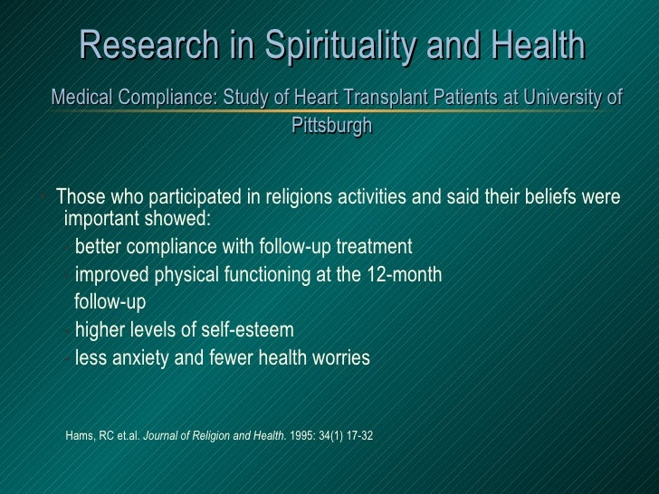 Research in Spirituality and Health   Medical Compliance: Study of Heart Transplant Patients at University of Pittsburgh <...