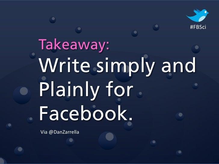 #FBSciTakeaway:Thinkmainstream.Via @DanZarrella
