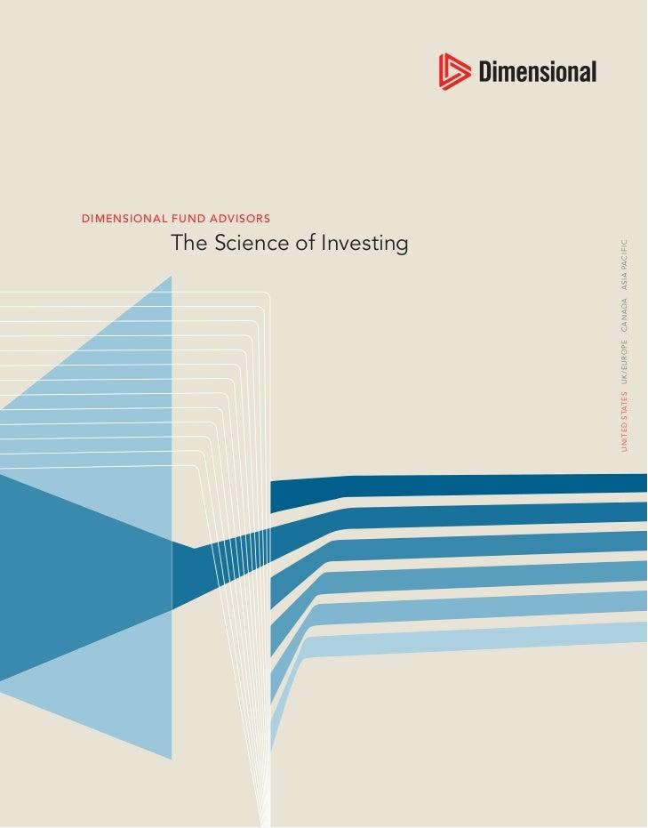 DIMENSIONAL FUND ADVISORS                                                              The Science of InvestingU NI T ED S...