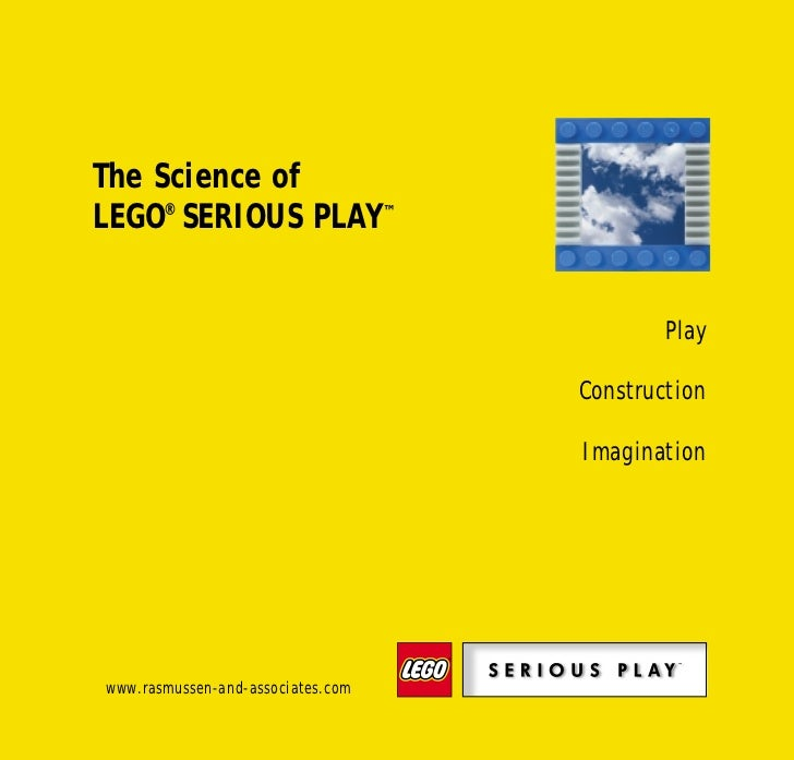 Science of SP bro   28/01/02   10:27   Side 2            The Science of            LEGO® SERIOUS PLAY™                    ...
