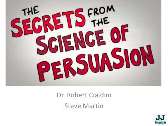 Dr. Robert Cialdini Steve Martin