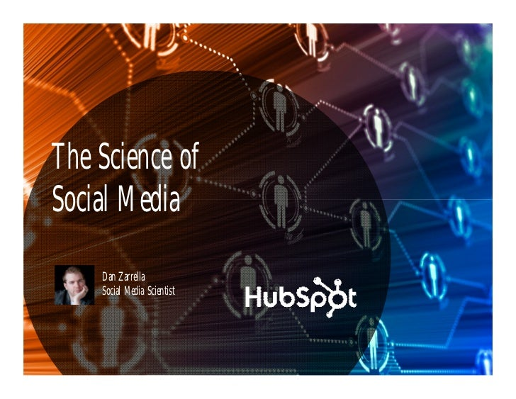 The Science ofSocial Media    Dan Zarrella    Social Media Scientist