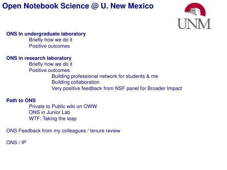 Open Notebook Science @ U. New Mexico <br />ONS In undergraduate laboratory<br />Briefly how we do it<br />Positive outcom...