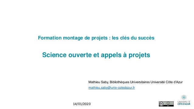 Formation montage de projets : les clés du succès Science ouverte et appels à projets Mathieu Saby, Bibliothèques Universi...