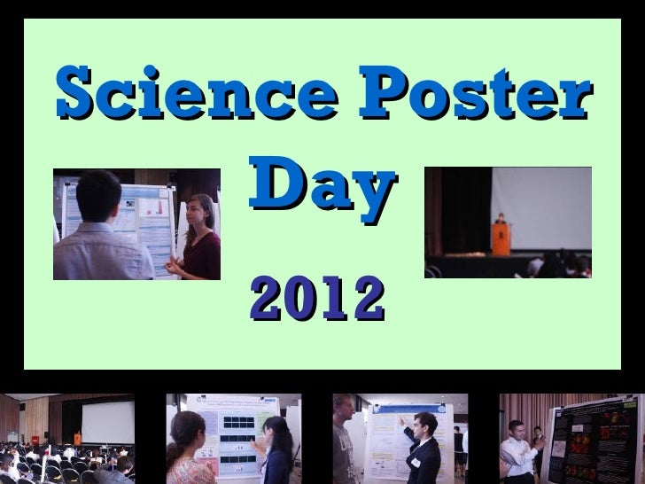 Science Poster     Day     2012