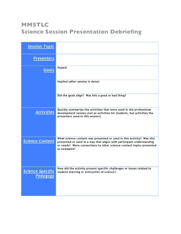 MMSTLC Science Session Presentation Debriefing    Session Topic       Presenters                     Stated:           Goa...