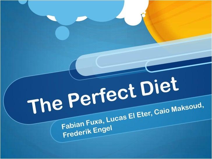 The Perfect Diet<br />Fabian Fuxa, Lucas El Eter, CaioMaksoud, Frederik Engel<br />