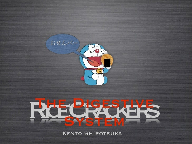 The DigestiveRc C a k r ie rce s   System  Kento Shirotsuka