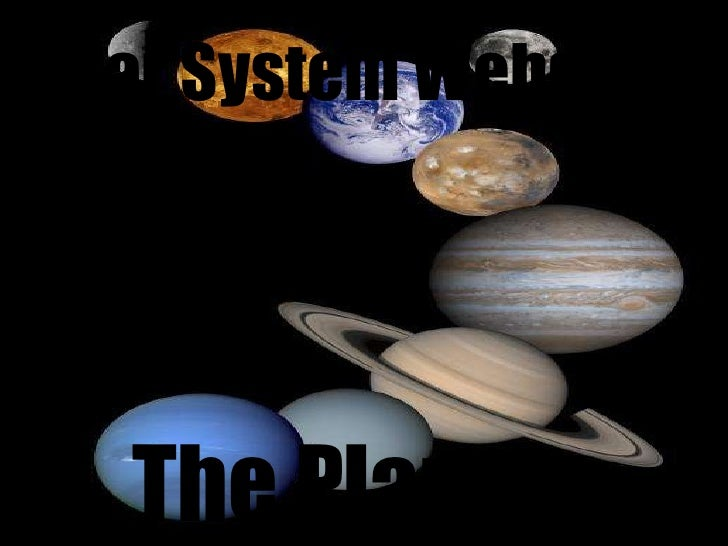 Solar System Webquest The Planets
